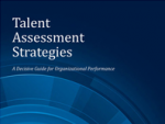 Talent Assessment Strategies: A Decision Guide – Profiles International