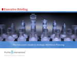 The Executive's Guide to Strategic Workforce Planning – Profiles International