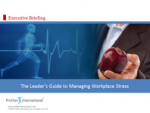 Leader's Guide to Managing Workplace Stress – Profiles International