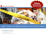 Leaders Guide to Managing Workplace Fraud, Theft and Violence – Profiles International