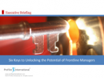 Six Keys to Unlocking Potential Frontline Managers – Profiles International