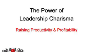 The power of Leadership Charisma